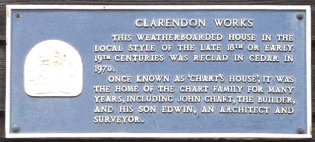 Clarendon Works This weatherboarded house in the local style of the late 18th or early 19th centuries was reclad in cedar in 1970. Once known as 'Chart's house', it was the home of the Chart family for many years, including John Chart, the builder, and his son Edwin, an architect and surveyor.