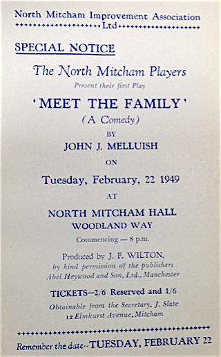 22nd February 1949 - the first play by the North Mitcham Players, held at the NMIA's North Mitcham Hall